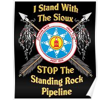 Standing Rock Crossed Arrows - Stop The Pipeline Poster