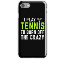 I Play Tennis iPhone Case/Skin