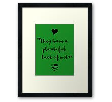 """""""A plentiful lack of wit"""" Shakespeare insult (black) Framed Print"""