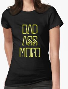 Bad Ass Mo Fo Womens Fitted T-Shirt