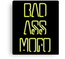 Bad Ass Mo Fo Canvas Print