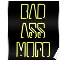 Bad Ass Mo Fo Poster