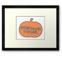 Prettiest Pumpkin in the Patch Framed Print