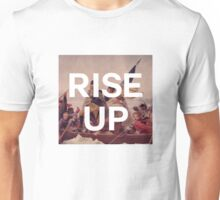 Rise Up - George Washington - inspired by Hamilton Musical Unisex T-Shirt