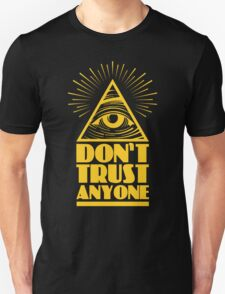 Illuminati don't trust anyone Unisex T-Shirt