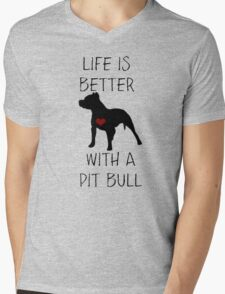 Life is better with a pit bull Mens V-Neck T-Shirt