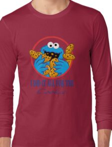 Did It All For the Cookie Long Sleeve T-Shirt