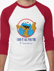 Did It All For the Cookie Men's Baseball ¾ T-Shirt