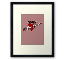 Denton - The Home of Happiness Framed Print