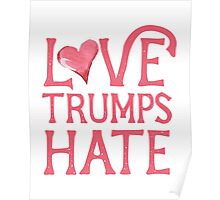 Love Trumps HATE Pink  Poster