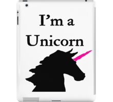 I'm a Unicorn Photo 2 Black Pink Horn iPad Case/Skin
