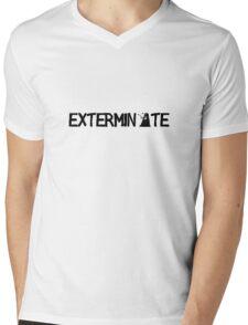 EXTERMINATE - Black Mens V-Neck T-Shirt