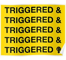 TRIGGERED & (ect.) Poster
