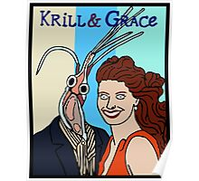 Krill & Grace Poster