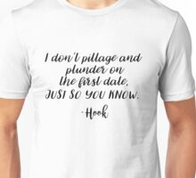 OUAT - I don't pillage and plunder on the first date Unisex T-Shirt