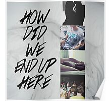 END UP HERE Poster