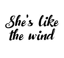 Dirty Dancing - She's like the wind Photographic Print