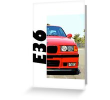 E36 RED Greeting Card