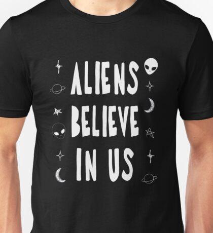 Aliens Believe In Us Unisex T-Shirt