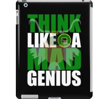 Think Like A Mad Genius iPad Case/Skin
