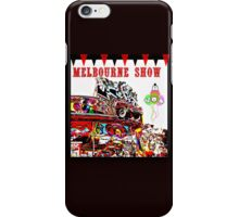 MELBOURNE SHOW iPhone Case/Skin