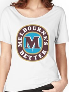 Melbourne's Better  Women's Relaxed Fit T-Shirt