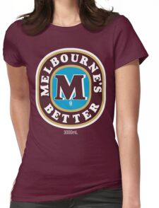 Melbourne's Better  Womens Fitted T-Shirt