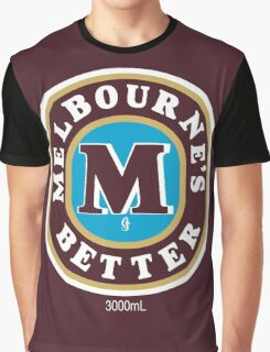 Melbourne's Better  Graphic T-Shirt