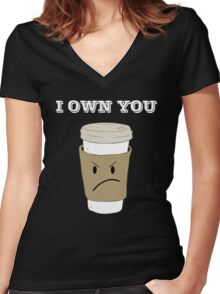 I OWN YOU Women's Fitted V-Neck T-Shirt