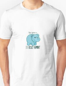 Your Opinion Is Irrelephant Unisex T-Shirt