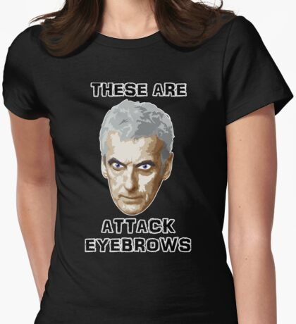 Doctor Who 12 Peter Capaldi - Attack Eyebrows Womens Fitted T-Shirt