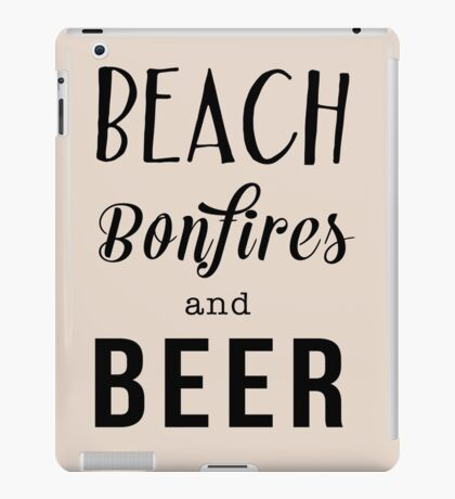 Beach. Bonfiles and Beer iPad Case/Skin