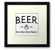 Beer. Brew. Enjoy. Empty Repeat Framed Print