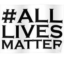All Lives Matter Poster