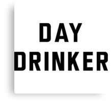 Day Drinker Canvas Print