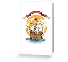 Happy Columbus Day Greeting Card