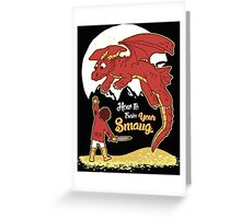 How to Train your Smaug Greeting Card