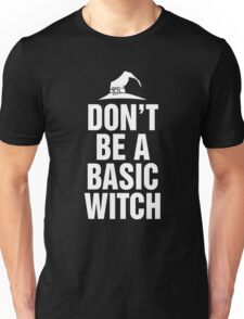 Don't Be A Basic Witch T-Shirt, Funny Halloween Custom Gift For Men And Women Unisex T-Shirt