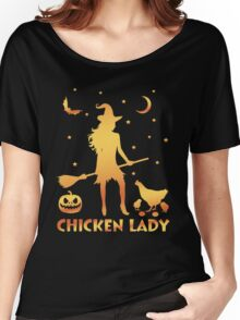 Chicken Lady Halloween, Funny Halloween Custom For Men Or Women Women's Relaxed Fit T-Shirt