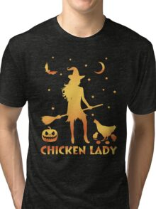 Chicken Lady Halloween, Funny Halloween Custom For Men Or Women Tri-blend T-Shirt