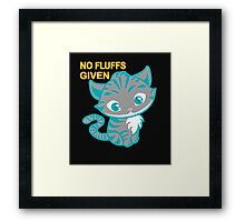 No fluffs given - cute cat Framed Print