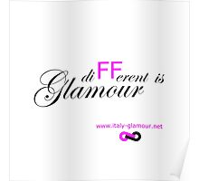 Different is Glamour - White Poster