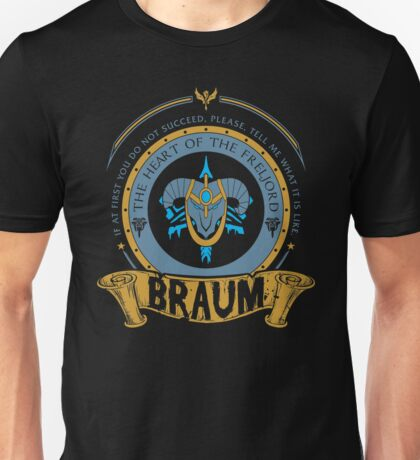 Braum - The Heart of the Freljord Unisex T-Shirt
