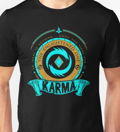 Karma - The Enlightened One Unisex T-Shirt