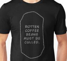 Rotten Coffee Beans - White  Unisex T-Shirt