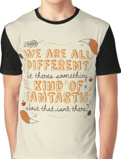 We Are Fantastic Graphic T-Shirt