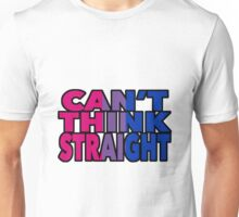 Can't Think Straight - Bisexual pride Unisex T-Shirt