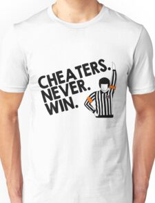 Cheaters Never Win Unisex T-Shirt