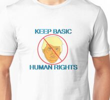 Keep Basic Human Rights Unisex T-Shirt