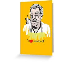 I Love Custard - Walter Bishop - Fringe Greeting Card